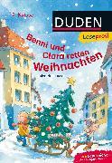Cover-Bild zu Leseprofi - Benni und Clara retten Weihnachten, 2. Klasse von Holthausen, Luise