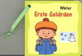 Cover-Bild zu Erste Gebärden - Winter von Ribeaud, Marina