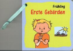 Cover-Bild zu Erste Gebärden - Frühling von Ribeaud, Marina