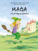 Cover-Bild zu Maga e il principe prigioniero von Ribeaud, Marina
