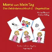 Cover-Bild zu Memo Gegensätze von Dölling, Andrea (Illustr.)