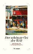 Cover-Bild zu Der schönste Ort der Welt von diverse Übersetzer (Übers.)