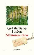Cover-Bild zu Gefährliche Ferien - Skandinavien von diverse Übersetzer (Übers.)