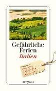 Cover-Bild zu Gefährliche Ferien - Italien von diverse Übersetzer (Übers.)