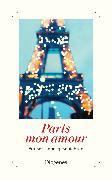 Cover-Bild zu Paris mon amour von diverse Übersetzer (Übers.)