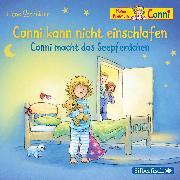 Cover-Bild zu Conni kann nicht einschlafen / Conni macht das Seepferdchen von Schneider, Liane