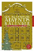 Cover-Bild zu Der klassische Adventskalender von Beckmann, Juliane (Hrsg.)