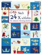 Cover-Bild zu Noch 24 Mal schlafen von Birkenstock, Anna Karina (Illustr.)