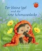 Cover-Bild zu Der kleine Igel und die rote Schmusedecke von Butler, M. Christina