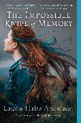Cover-Bild zu Anderson, Laurie Halse: The Impossible Knife of Memory (eBook)