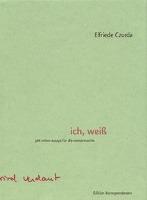 Cover-Bild zu Czurda, Elfriede: ich, weiss