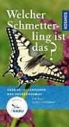 Cover-Bild zu Welcher Schmetterling ist das? von Dreyer, Wolfgang