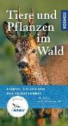Cover-Bild zu Tiere und Pflanzen im Wald von Wilhelmsen, Ute