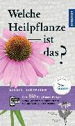 Cover-Bild zu Welche Heilpflanze ist das? (eBook) von Hensel, Wolfgang