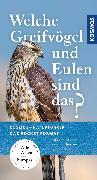 Cover-Bild zu Welche Greifvögel und Eulen sind das? von Dierschke, Volker