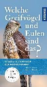 Cover-Bild zu Welche Eulen und Greifvögel sind das (eBook) von Dierschke, Volker