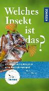 Cover-Bild zu Welches Insekt ist das? (eBook) von Bellmann, Heiko