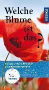Cover-Bild zu Welche Blume ist das? von Dreyer, Eva-Maria