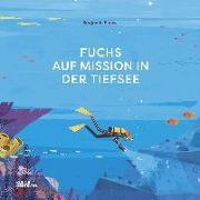 Cover-Bild zu Flouw, Benjamin: Fuchs auf Mission in der Tiefsee