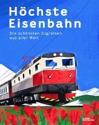 Cover-Bild zu Adams, Nathaniel: Höchste Eisenbahn