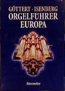 Cover-Bild zu Göttert, Karl-Heinz: Orgelführer Europa