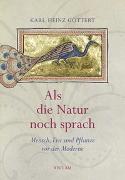Cover-Bild zu Göttert, Karl-Heinz: Als die Natur noch sprach