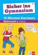 Cover-Bild zu Sicher ins Gymnasium 15-Minuten-Kurztests Mathematik 4. Klasse