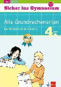 Cover-Bild zu Klett Sicher ins Gymnasium Alle Grundrechenarten 4. Klasse (eBook) von Heuchert, Detlev
