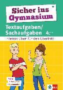 Cover-Bild zu Klett Sicher ins Gymnasium Textaufgaben/Sachaufgaben 4. Klasse (eBook) von Heuchert, Detlev