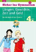 Cover-Bild zu Klett Sicher ins Gymnasium Längen, Gewichte, Zeit und Geld 4. Klasse (eBook) von Heuchert, Detlev