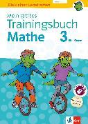 Cover-Bild zu Klett Mein großes Trainingsbuch Mathematik 3. Klasse (eBook) von Bergmann, Hans