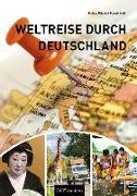 Cover-Bild zu Kohl, Margit: Weltreise durch Deutschland