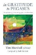 Cover-Bild zu Marshall, Ruth: In Gratitude to Pegasus