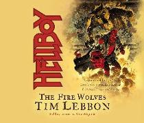 Cover-Bild zu Lebbon, Tim: Hellboy: The Fire Wolves