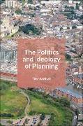 Cover-Bild zu Marshall, Tim: The Politics and Ideology of Planning