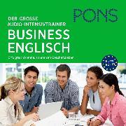 Cover-Bild zu PONS Der große Audio-Intensivtrainer BUSINESS ENGLISH (Audio Download) von Pons