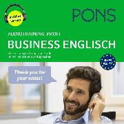 Cover-Bild zu PONS Audiotraining Profi - BUSINESS ENGLISH. Für Fortgeschrittene und Profis (Audio Download) von Rebsch, Debby