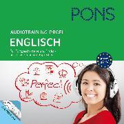Cover-Bild zu PONS Audiotraining Profi - Englisch. Für Fortgeschrittene und Profis (Audio Download) von Sommers, Michelle