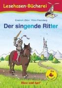 Cover-Bild zu Der singende Ritter / Silbenhilfe von Zöller, Elisabeth