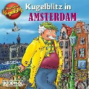 Cover-Bild zu Kommissar Kugelblitz - Kugelblitz in Amsterdam (Audio Download) von Scheffler, Ursel