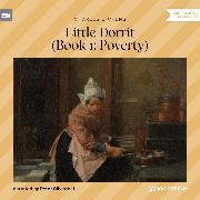 Cover-Bild zu Little Dorrit, Book 1: Poverty (Unabridged) (Audio Download) von Dickens, Charles