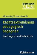 Cover-Bild zu Rechtsextremismus pädagogisch begegnen (eBook) von May, Michael