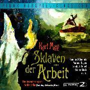 Cover-Bild zu Sklaven der Arbeit (Audio Download) von May, Karl