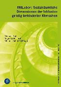 Cover-Bild zu MitLeben: Sozialräumliche Dimensionen der Inklusion geistig behinderter Menschen (eBook) von May, Michael (Hrsg.)