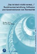 """Cover-Bild zu """"Das ist doch nicht normal .!"""" Sozialraumentwicklung, Inklusion und Konstruktionen von Normalität (eBook) von May, Michael (Hrsg.)"""