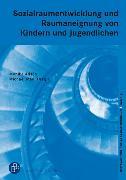 Cover-Bild zu Sozialraumentwicklung bei Kindern und Jugendlichen (eBook) von May, Michael (Hrsg.)