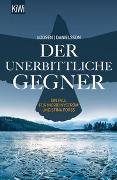 Cover-Bild zu Voosen, Roman: Der unerbittliche Gegner