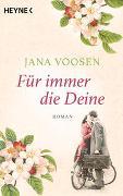 Cover-Bild zu Voosen, Jana: Für immer die Deine