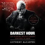 Cover-Bild zu Mccarten, Anthony: Darkest Hour: How Churchill Brought England Back from the Brink