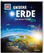 Cover-Bild zu Urban, Karl: WAS IST WAS Band 1 Unsere Erde. Der blaue Planet